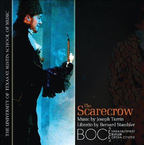 - The Scarecrow: An Opera in Two Acts