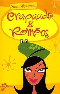 Crapauds & Roméos par Mlynowski