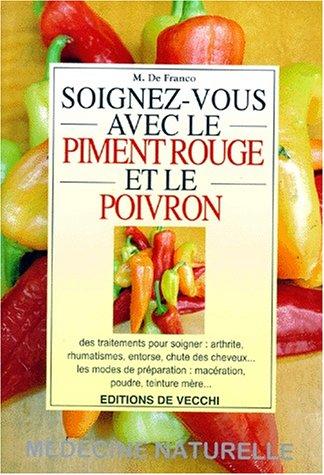 Soignez-vous avec le piment rouge et le poivron (Rouge Poivron)