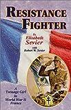 Resistance Fighter, Elisabeth Sevier, 0897452232