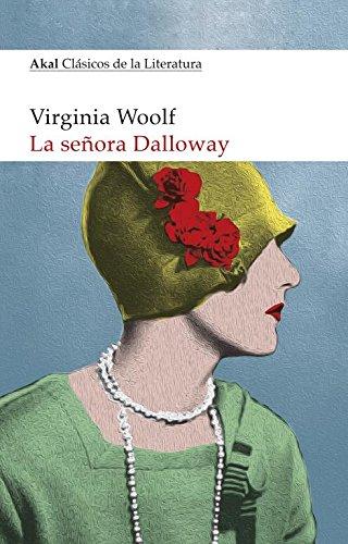 La señora Dalloway (Clásicos de la Literatura)