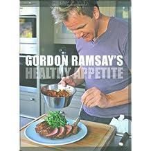 Gordon Ramsay's Healthy Appetite