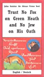 Trust No Fox on Green Heath and No Jew on His Oath (Julius Streicher Der Sturmer, 622-04)