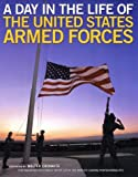 A Day in the Life of the United States Armed Forces, Lewis J. Korman and Matthew Naythons, 0060541806