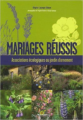 Mariages réussis : Associations écologiques au jardin d ...