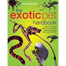 The Exotic Pet Handbook
