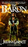 The Baron, Juliana Garnett, 0553576283