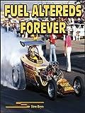 Fuel Altereds Forever, Steve Reyes, 1932494758