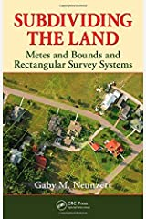 Subdividing the Land: Metes and Bounds and Rectangular Survey Systems by Gaby M. Neunzert (2010-11-11) Hardcover