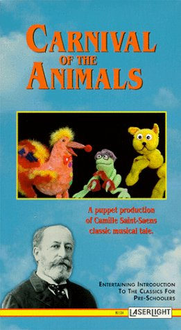 Carnival of the Animals (Puppet Production) [VHS]