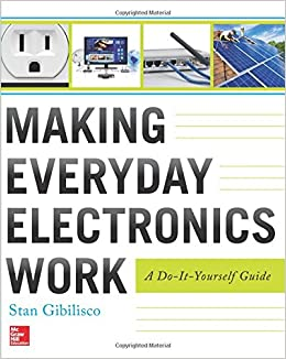 making-everyday-electronics-work-a-do-it-yourself-guide