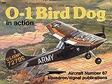 O-1 Bird Dog in Action, Al Adcock, 0897472063