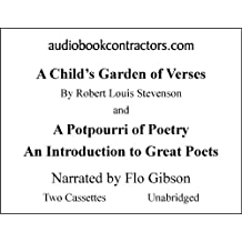 A Child's Garden of Verses and a Potpourri of Poetry: An Introduction to Great Poets