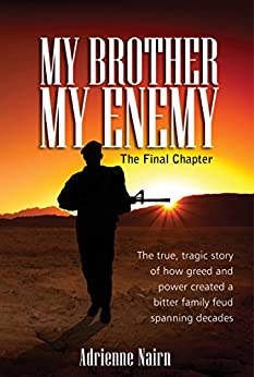 My Brother My Enemy The Final Chapter by [Nairn, Adrienne]