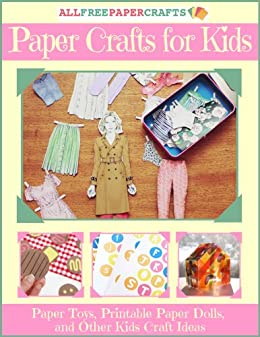 graphic regarding Paper Crafts Printable known as Paper Crafts for Children: 10 Paper Toys, Printable Paper Dolls, and Other Little ones Craft Designs