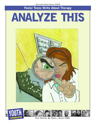 Analyze This: Teens Write About Therapy