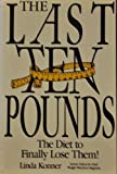 The Last Ten Pounds, Linda Konner, 0681411937