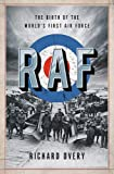 Image of RAF: The Birth of the World's First Air Force
