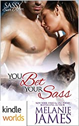 Sassy Ever After: You Bet Your Sass (Kindle Worlds Novella) (Black Paw Wolves Book 3)