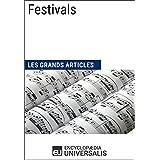 Festivals (Les Grands Articles): (Les Grands Articles d'Universalis)