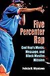 Five Percenter Rap: God Hop's Music,...