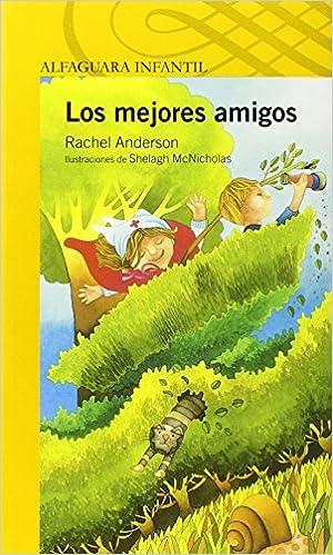 Los Mejores Amigos/best Friends: Amazon.es: Rachel Anderson ...