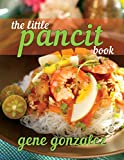 The Little Pancit Book (Pinoy Classic Cuisine Series)