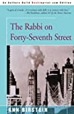 The Rabbi on Forty-Seventh Street, Ann Birstein, 0595089100