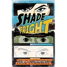 Shade Fright (Valerie Stevens 1) by Sean Cummings (2010-03-01)