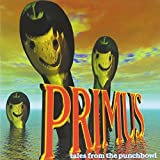 Tales From The Punchbowl by Primus (1995-06-06)