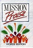 Mission Praise: Words Edition
