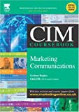 Marketing Communications, Hughes, Graham and Fill, Chris, 0750661925