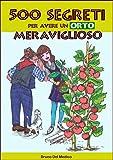 Image de 500 segreti per avere un orto meraviglioso (Coltivare l'orto) (Italian Edition)