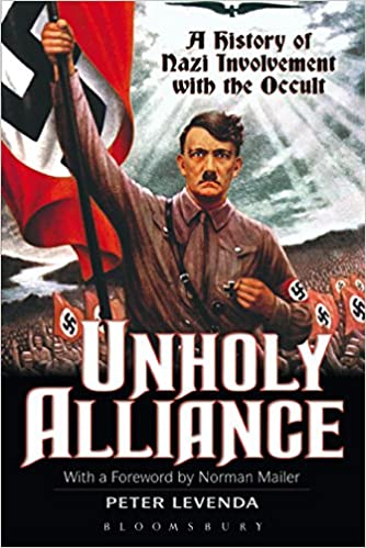 Book — UNHOLY ALLIANCE: A HISTORY OF NAZI INVOLVEMENT WITH THE OCCULT