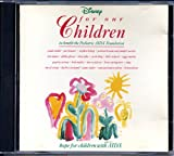 Disney For Our Children: To Benefit the Pediatrics AIDS Foundation