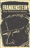 Frankenstein, Mary Wollstonecraft Shelley, 0914061070