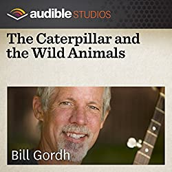 The Caterpillar and the Wild Animals