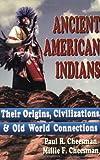 Ancient American Indians, Paul R. Cheesman, 0882904167