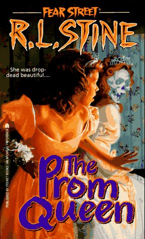 The Prom Queen (Fear Street, No. 15) by Simon Pulse