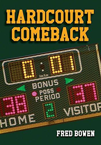 Hardcourt Comeback (Fred Bowen Sports Story Series)
