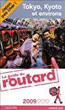 Guides Du Routard Etranger: Tokyo Kyoto Et Environs (French Edition)
