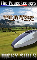 The Peacekeepers Book 13 Wild West