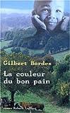 """Afficher """"Couleur du bon pain (La)"""""""