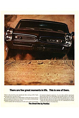 Classic and Muscle Car Ads and Car Art 1967 Pontiac GTO Ad Digitized & Re-mastered Car Poster Print - There are a Few Great Moments in Life (24