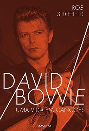 David Bowie – Uma vida em canções