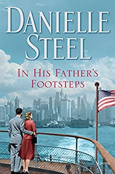 In His Father's Footsteps: A Novel by [Steel, Danielle]