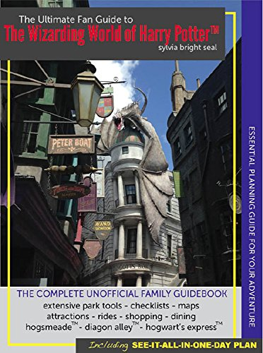 Ultimate Fan Guide to the Wizarding World of Harry Potter: Complete Unofficial Family ()