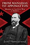 From Manassas to Appomattox, James Longstreet, 1620874709