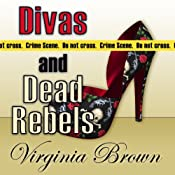 Divas and Dead Rebels | Virginia Brown