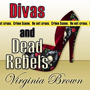 Divas and Dead Rebels Audiobook